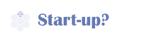 Are you a start-up?